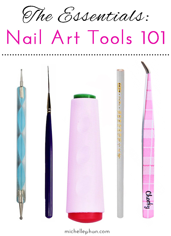 The Essentials Nail Art Tools 101 Michelle Phan Michelle Phan