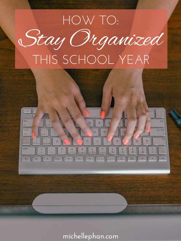 How to Stay Organized | Michelle Phan.com