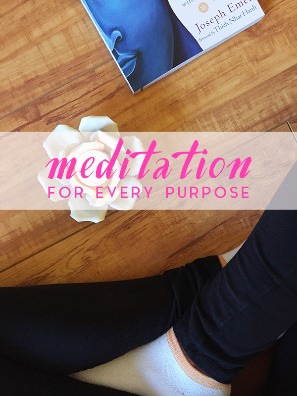 Meditation for Every Purpose