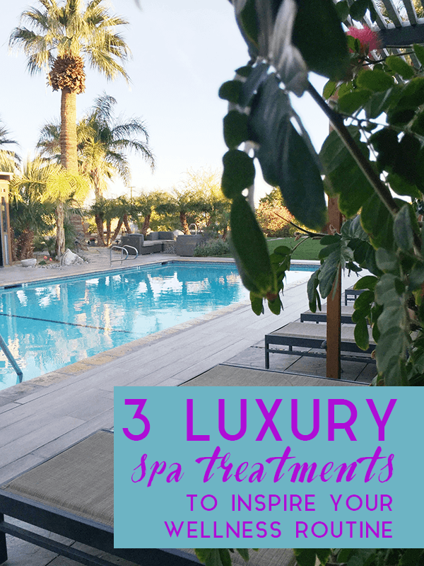 3 Luxury Spa Treatments to Inspire Your Wellness Routine