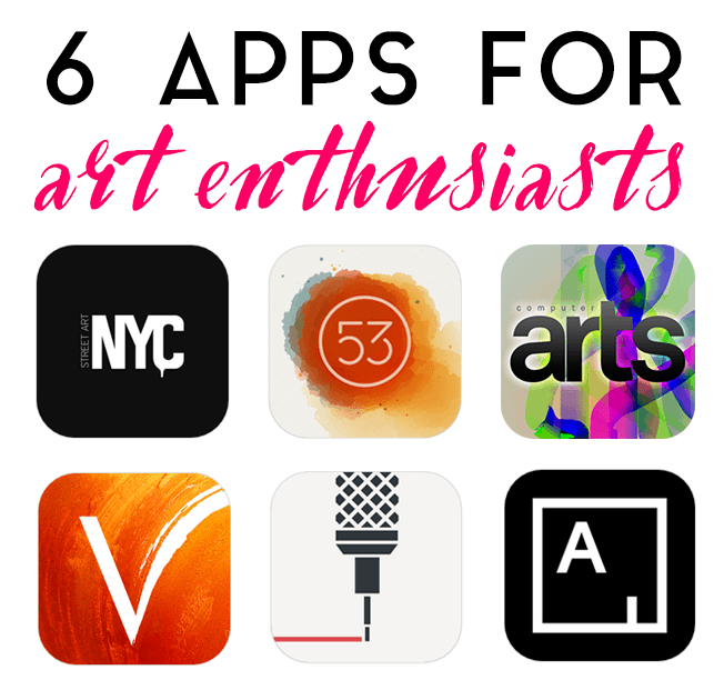 6 Apps Art Enthusiasts Will Love